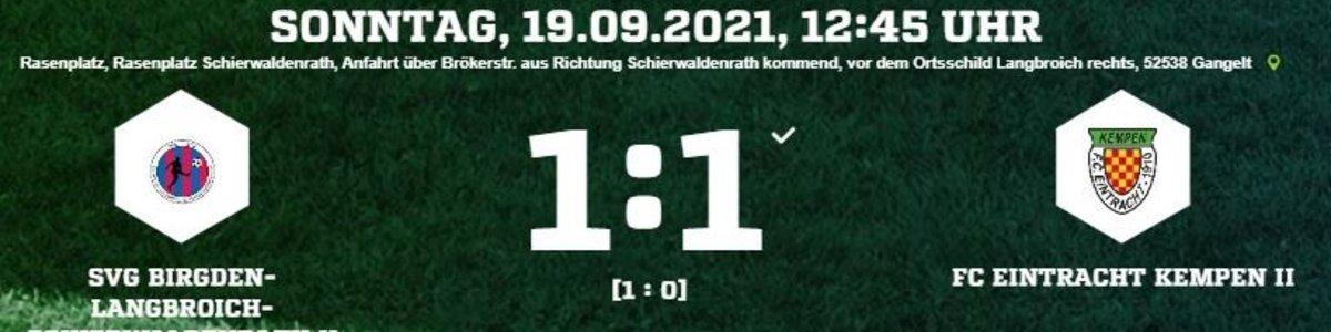 Eintracht II holt 1:1 beim Tabellenführer Birgden-Langrbroich-Schierwaldenrath