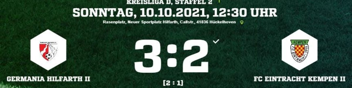 Eintracht II unterliegt 2:3 beim Schlusslicht Germania Hilfarth II