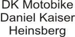 DK-Motobike Daniel Kaiser, Heinsberg